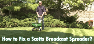 How to Fix a Scotts Broadcast Spreader?