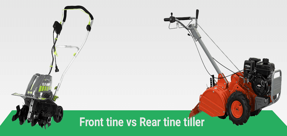 Front Tine Vs Rear Tine Rototiller: What's the Difference?
